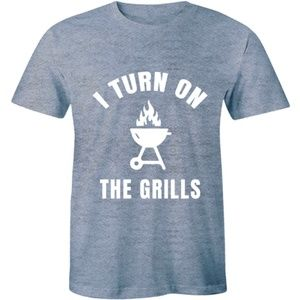 I Turn Grills On Grilling BBQ Barbecue T-shirt Tee